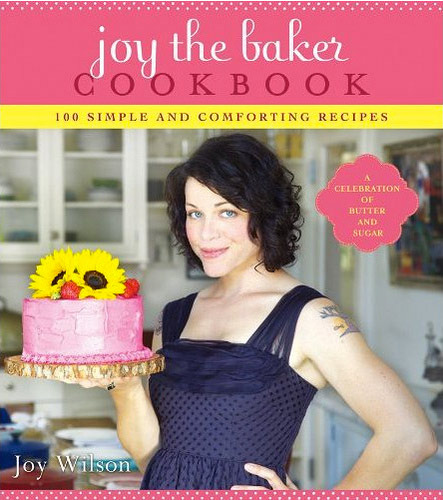 Front Cover Joy The Baker Cookbook